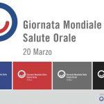 Il 20 marzo si è celebrata la Giornata Mondiale della Salute Orale